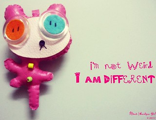 I'm not weird - I'm different