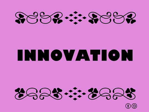 Buzzword Bingo: Innovation = Change in the thought process for doing something, or the useful application of new inventions or discoveries