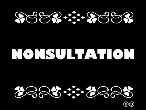 Buzzword Bingo: Nonsultation = A specious public consultation on decisions that have already been made.