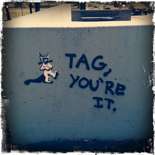 Tag, you're it.