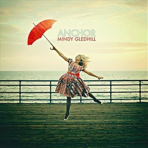 Mindy gledhill anchor (official video) youtube.