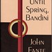 John Fante 'Wait Until Spring Bandini'