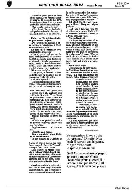 Rome - Prof. Emilio Rodriguez Almeida, Corriere Della Sera (13.06.2010), p. 10 & R. Meneghini, R. S. Valenzani (a cura di), Forma Urbis Romae. Nuovi frammenti di piante marmoree dallo scavo dei Fori Imperiali, (BCom Suppl. 15), Roma 2006, pp. 82-83.
