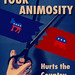 Your Animosity Hurts the Country by outtacontext
