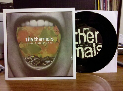 """The Thermals - I Don't Believe You 7"""""""