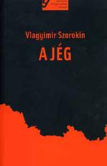 Vlagyimir Szorokin: A jég