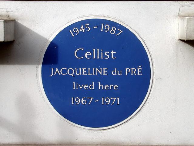 Jacqueline du Pré blue plaque - 1945-1987  Cellist  Jacqueline du Pré  lived here  1967-1971
