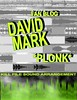 David Mark Fan Blog *plonk*