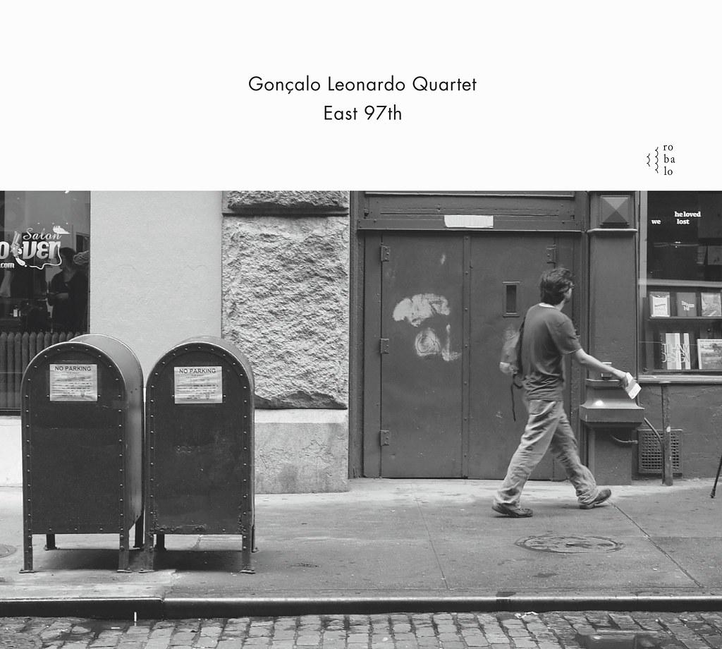 Gonçalo Leonardo Quartet - East 97th Cover