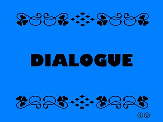 Buzzword Bingo: Dialogue = A conversation between two or more people.