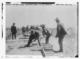 Villa's men repairing track out of Torreon  (LOC)
