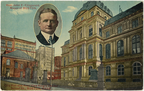 Hon. John F. Fitzgerald, Mayor of Boston. City Hall and Rear View King's Chapel, School St., Boston, Mass. [front]
