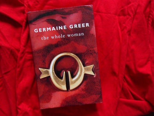 germaine greer. the whole woman.