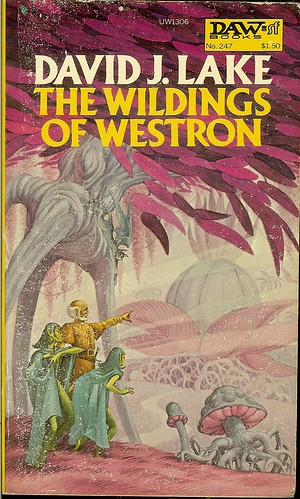 The Wildings of Westron - David J. Lake - cover artist George Barr