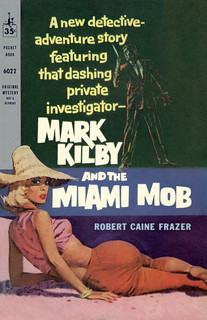 Mark Kilby and the Miami Mob