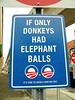 If Only Donkeys had Elephant Balls
