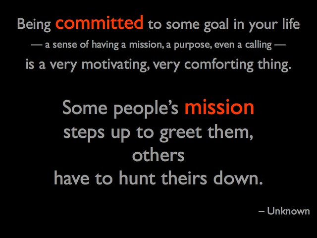 Committed to a Mission
