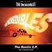 Incredibles - The Remix E.P.