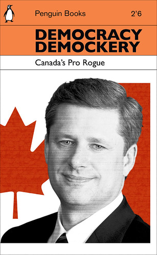 Democracy Demockery: Canada's Pro Rogue