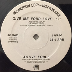 ACTIVE FORCE:GIVE ME YOUR LOVE(LABEL SIDE-A)