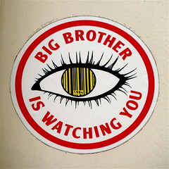 Big Brother is watching you!
