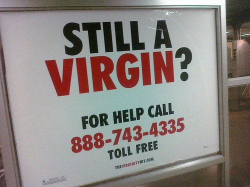 Has anyone tried calling the virginity helpline. What do you get?
