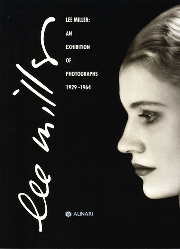 Lee Miller an exhibition of photographs 1929 - 1964