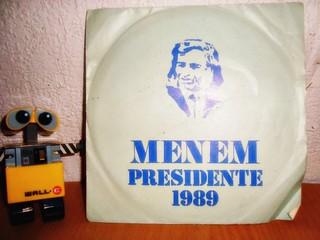 Menem presidente 1989, vinilo.