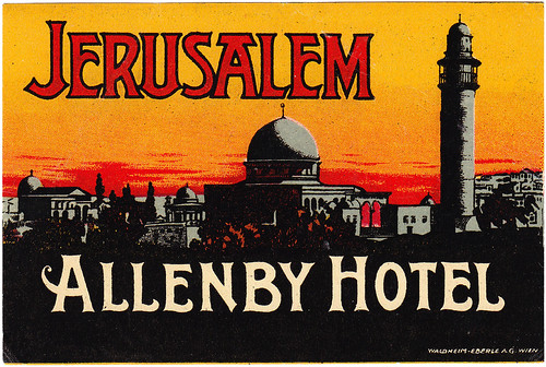 Palestina - Gerusalemme - Hotel Allenby by Luggage Labels by b-effe