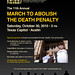 11th Annual March to Abolish the Death Penalty (12 x 18 Poster)