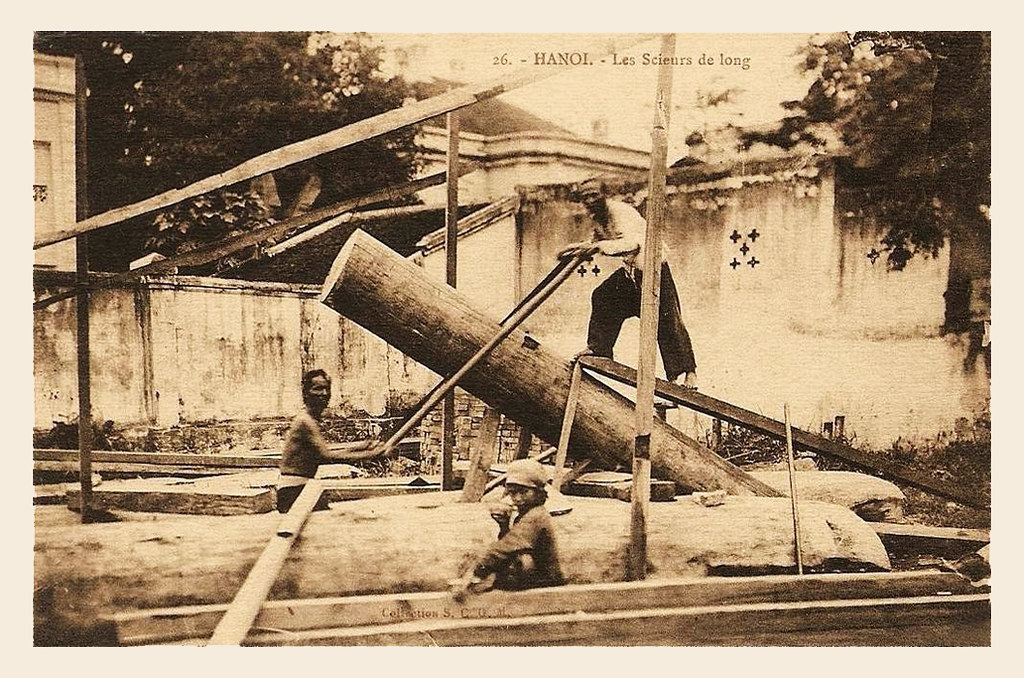 HANOI - Les Scieurs de long