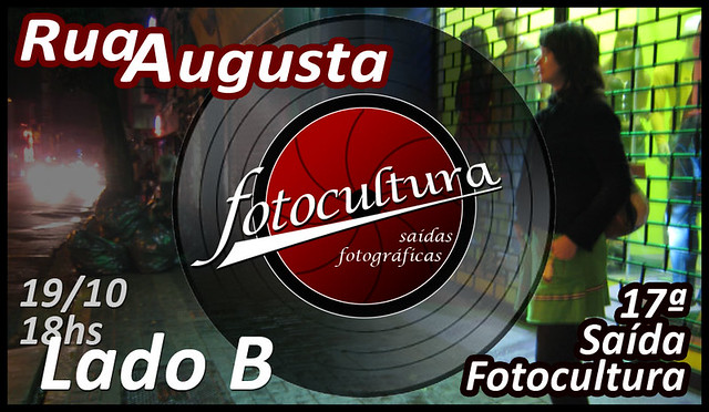 17ª Saída Fotocultura: Rua Augusta Lado B