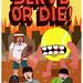 Serve Or Die by Jack Teagle
