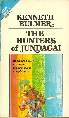 Kenneth Bulmer - Hunter of Jundagai - Ace Double 68310 - cover artist Kelly Freas