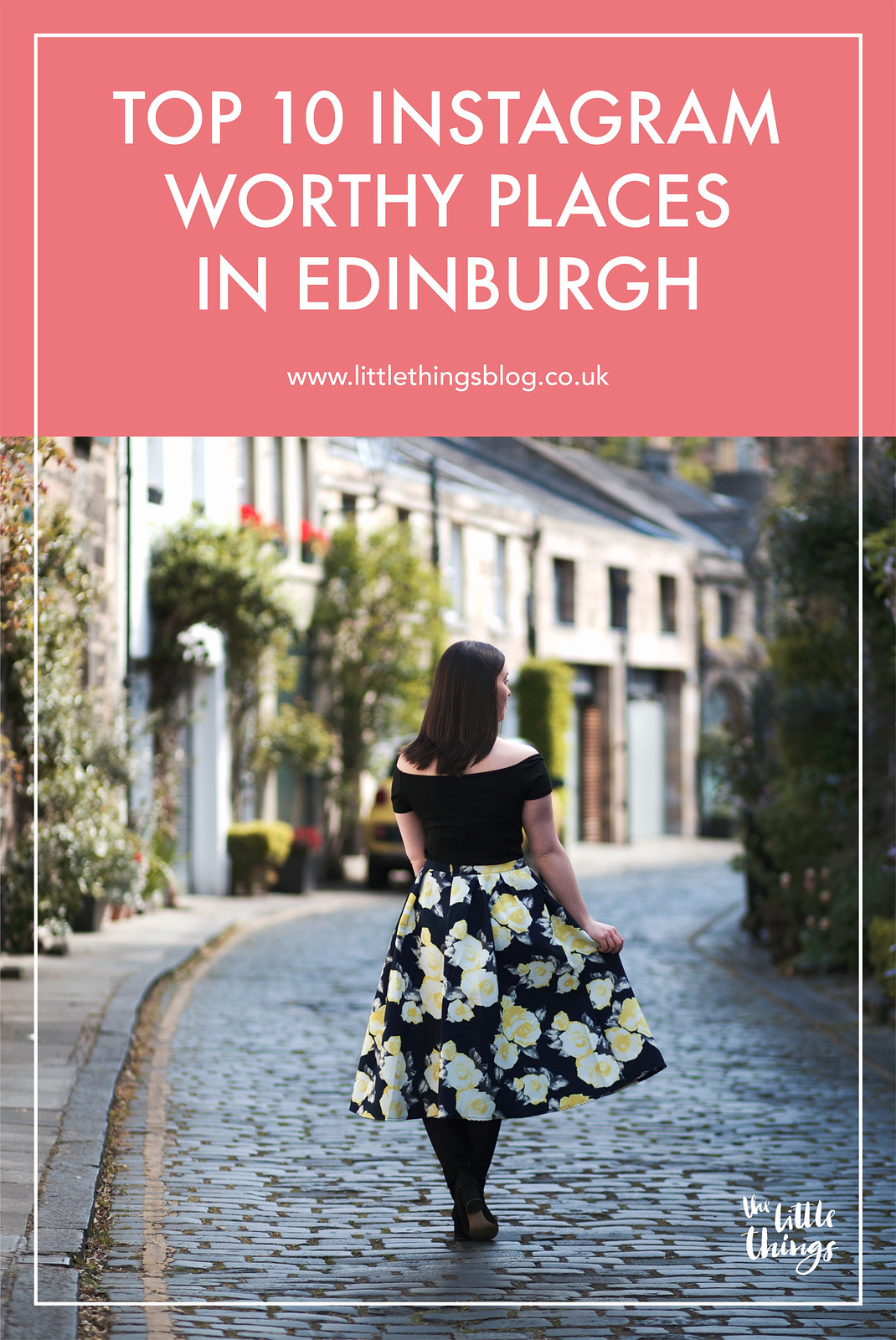 Top 10 Instagram Worthy Places in Edinburgh Scotland UK travel lifestyle blogger