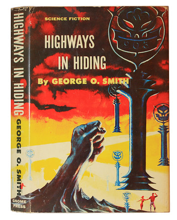 George O. Smith - Highways in Hiding