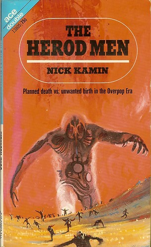 Nick Kamin - The Herod Men - Ace Double 13805 - cover artist John Schoenherr