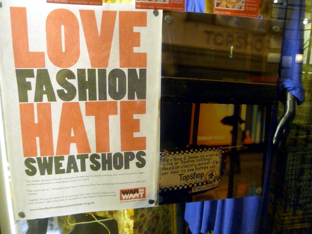 Love Fashion Hate Sweatshops sign, shop window, Curtain Road, London, UK
