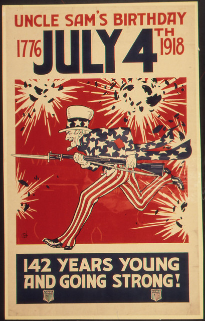 """""""Uncle Sam's Birthday. 1776- July 4th 1918. 142 Years Young and Going Strong."""""""