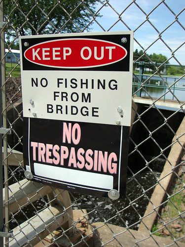 Keep Out No Fishing From Bridge Sign Owen, Wisconsin.