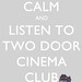 keep calm and listen to TDCC by rbbtsucks