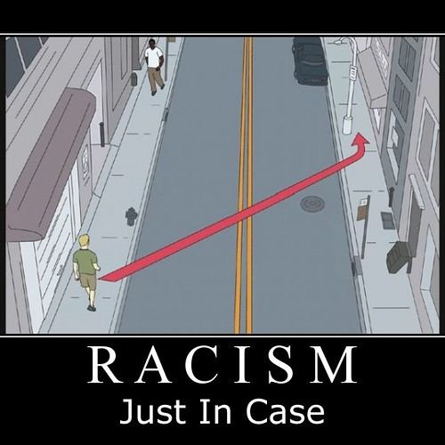 Racism: Just in Case