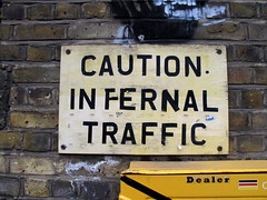 Caution infernal traffic