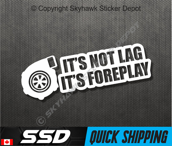 It S Not Lag Turbo Charge Funny Bumper Sticker Vinyl Decal