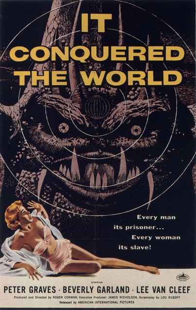 It Conquered The World (Poster)