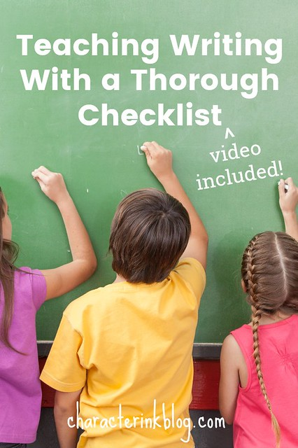 Teaching Writing With a Thorough Checklist  [with video!]