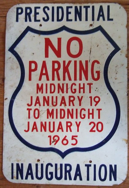 The ultimate no parking sign 1965 lyndon b johnson for First president to be inaugurated on january 20
