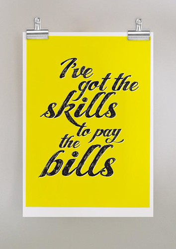 Skills to pay the bills yellow dear colleen poster