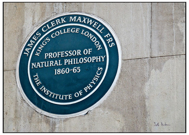 James Clerk Maxwell blue plaque - James Clerk Maxwell FRS King's College London Professor of Natural Philosophy 1860-65