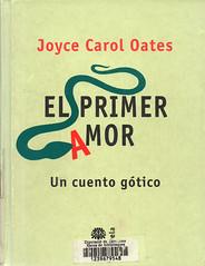 Joyce Carol Oates, El primer amor